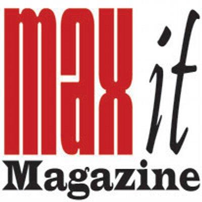 Max It Magazine