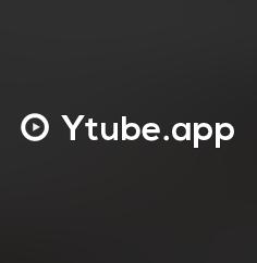 Ytube.app