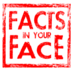 Facts In Your Face's Twitter Profile Picture