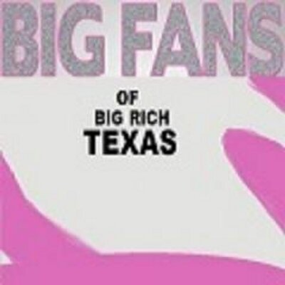 Big Rich Texas Fans   Social Profile