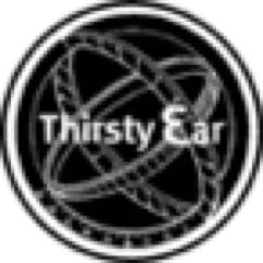 thirsty ear