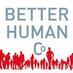 Better Human Cie