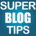 Super_Blog_Tips retweeted this