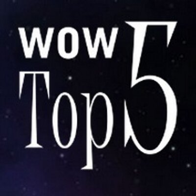WOW Top 5