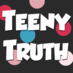 Teeny Truth's Twitter Profile Picture