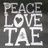 @PeaceLoveTae