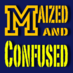 Maized&Confused's Twitter Profile Picture