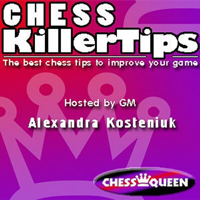 Chess Killer Tips