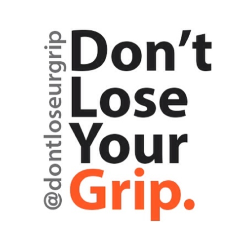 Don't Lose Your Grip Social Profile