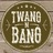 TWANGnBANG profile