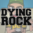 dyingrock profile