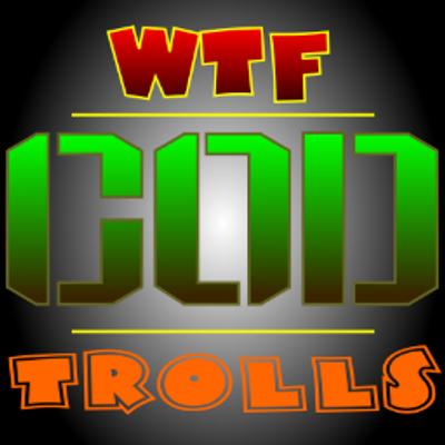 WTF COD Trolls