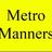 @Metro_Manners