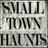 SmallTownHaunts