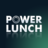 @PowerLunch