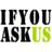 The profile image of ifyouask_us