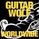GUITAR WOLF ギターウルフ