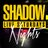 Shadow Nightclub