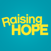 Raising Hope | Social Profile