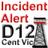 Incident Alert - R12
