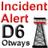 Incident Alert - D06