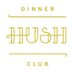 Hush Dinner Club's Twitter Profile Picture