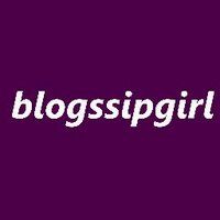 blogssip girl | Social Profile