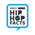 Only Hip Hop Facts's Twitter Profile Picture