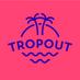 TropOut's Twitter Profile Picture