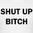 @ShutUpBlTCHのサムネール
