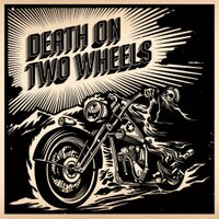 Death On Two Wheels | Social Profile