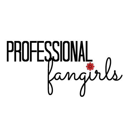 ProfessionalFangirls Social Profile
