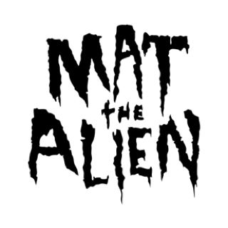 Mat The Alien Social Profile