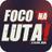 #FocoNaLuta!