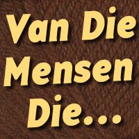 VanDieMensenDie