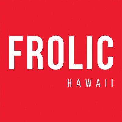 Frolic Hawaii | Social Profile