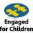 Engaged For Children