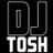 @DJ_TOSH_