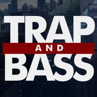 TrapAndBass