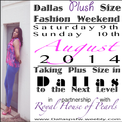 1st Annual Dallas Plush Size Fashion Weekend