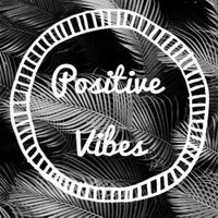THE POSITIVE VIBES | Social Profile