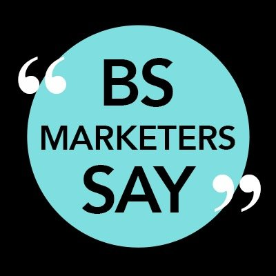 Shit Marketers Say