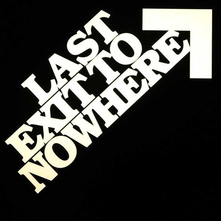Last Exit To Nowhere Social Profile