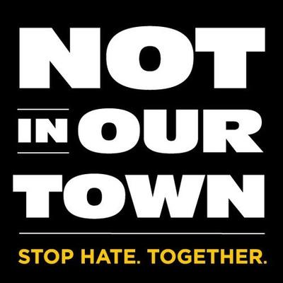 Not In Our Town | Social Profile
