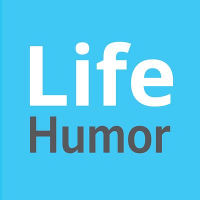Life Humor