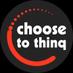Choose To Thinq
