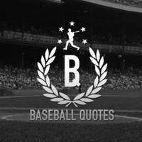 @BaseballQuotes1