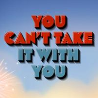 YouCantTakeItWithYou | Social Profile