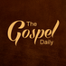 The Gospel Daily's Twitter Profile Picture