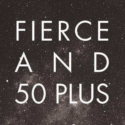 Fierce & 50+